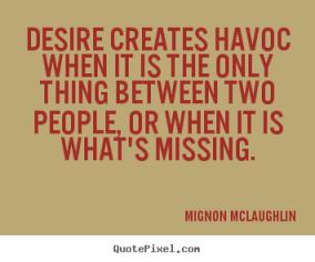 836358171-quotes-desire-creates_9109-2